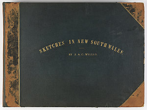 Album : sketches in New South Wales, 1881-1886 / James A.C. Willis