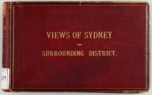 Views of Sydney and Surrounding District / by Edward Mason