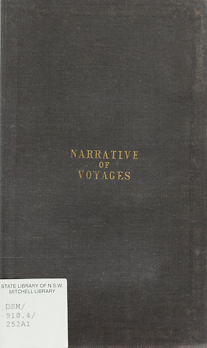 Narrative of voyages : to New South Wales and the East Indies, in  1840, 1841, 1842, and 1843, and to New York and the West Indies, in 1843, and 1844.
