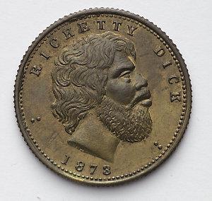 Item 0019: Ricketty Dick [bronze medal], 1873