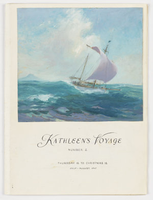 File 02: Kathleen's voyage number 2, Thursday Island to Christmas Island, July-August 1947