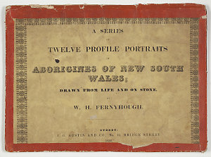 A series of twelve profile portraits of Aborigines of New South Wales / drawn from life and on stone by W.H. Fernyhough.