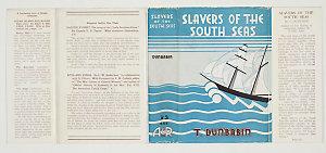 Slavers of the South Seas / by Thomas Dunbabin.