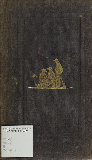 Australian facts and prospects : to which is prefixed the author's Australian autobiography / by R.H. Horne.