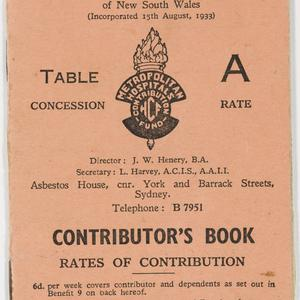 Item 10: Miles Franklin. Finance and legal papers. Metropolitan Hospitals Contribution Fund contribution book, August 1940-November 1948