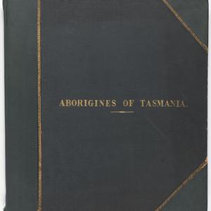 Aborigines of Tasmania : 31 photographs / David Scott Mitchell copy