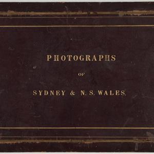 Mort family - Photographs of Sydney & N. S. Wales [ca. 1879-1889]